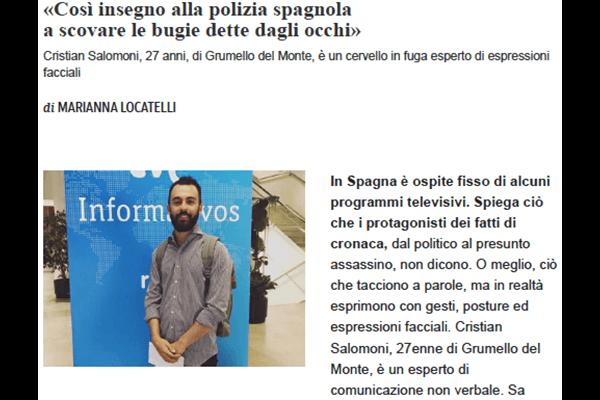«Così insegno alla polizia spagnola a scovare le bugie dette dagli occhi» Il Corriere della Sera