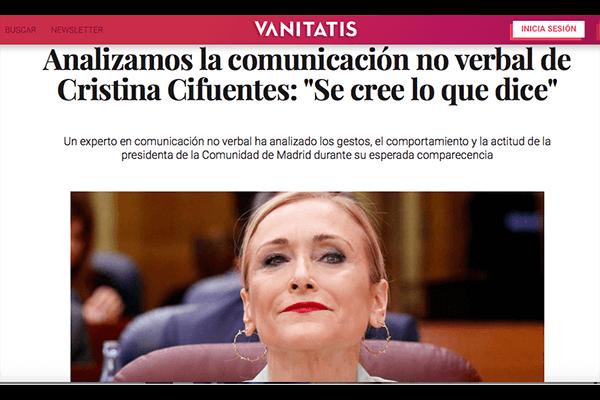 La comunicación no verbal de Cristina Cifuentes. Se cree lo que dice. Vanitatis